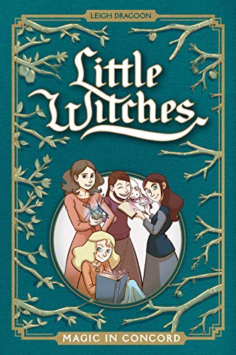 Little Witches: Magic in Concord (English Edition)