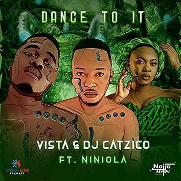 Dance to It (feat. Niniola)