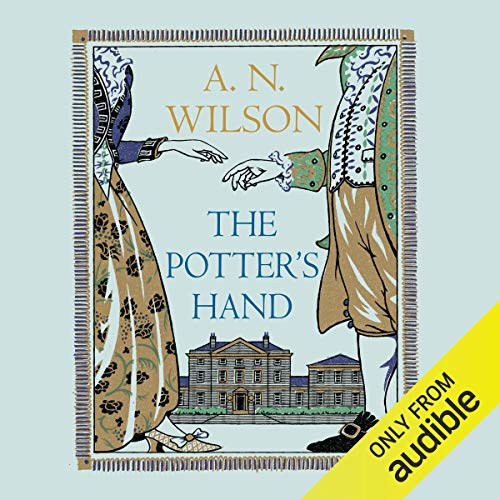 The Potter's Hand                   By:                                                                                                                                 A. N. Wilson                               Narrated by:                                                                                                                                 John Telfer                      Length: 16 hrs and 41 mins     45 ratings     Overall 4.0