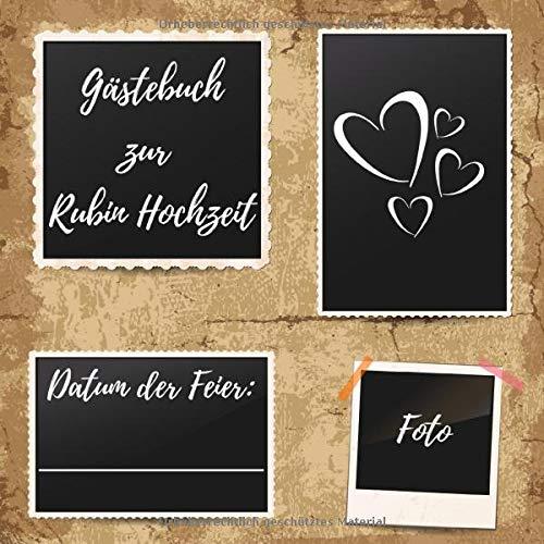Gästebuch zur Rubin Hochzeit: Erinnerungsbuch zum eintragen von Glückwünschen und Grüßen an das Ehepaar - 40 Jahre - 110 Seiten im 21cm x 21cm Format
