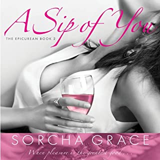 A Sip of You                   By:                                                                                                                                 Sorcha Grace                               Narrated by:                                                                                                                                 Jennifer Mack                      Length: 10 hrs and 25 mins     195 ratings     Overall 4.4