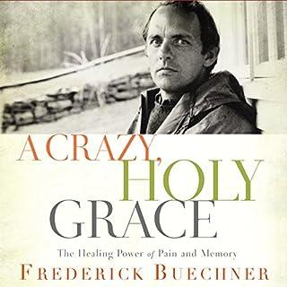 A Crazy, Holy Grace cover art
