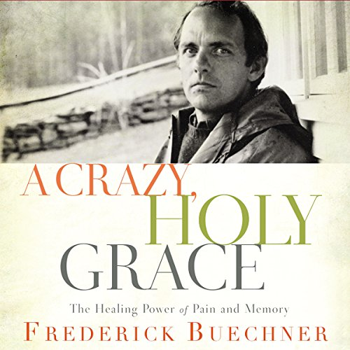 A Crazy, Holy Grace audiobook cover art