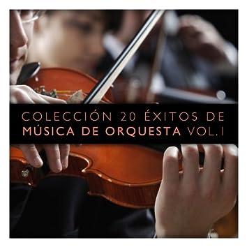 Colección 20 Éxitos de Música de Orquesta Vol. 1