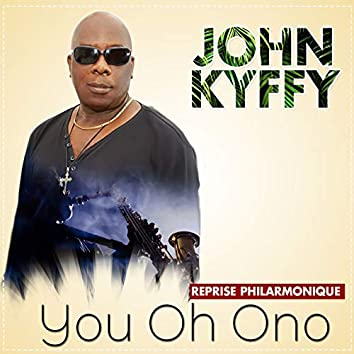 You oh ono (Reprise Philarmonique)