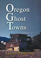 Oregon Ghost Towns [DVD] [Import]