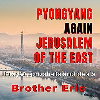 Pyongyang Again Jerusalem of the East audiobook cover art
