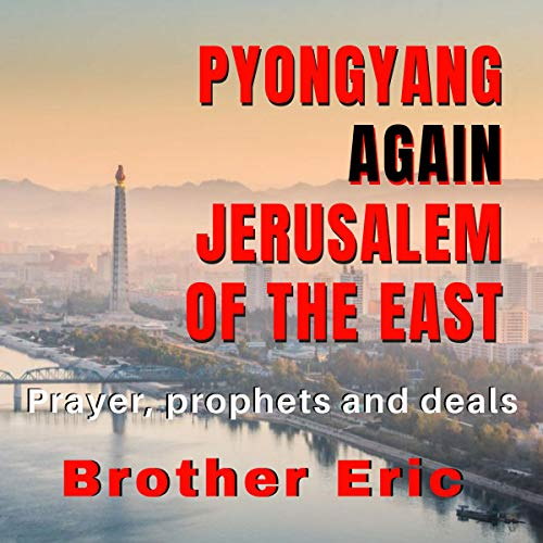 Pyongyang Again Jerusalem of the East audiobook cover art