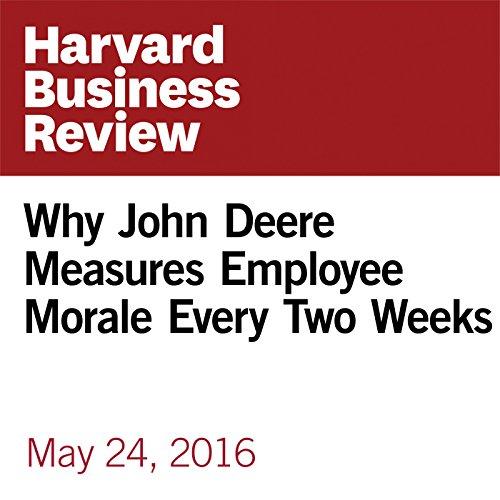 Why John Deere Measures Employee Morale Every Two Weeks audiobook cover art