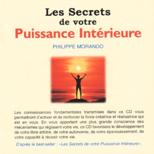 Couverture de Les secrets de votre puissance intérieure
