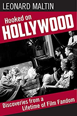 Hooked on Hollywood: Discoveries from a Lifetime of Film Fandom