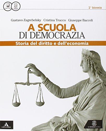 La scuola di democrazia. Lezioni di diritto. Fascicolo. Vol. unico. Per gli Ist. tecnici. Con e-book. Con espansione online
