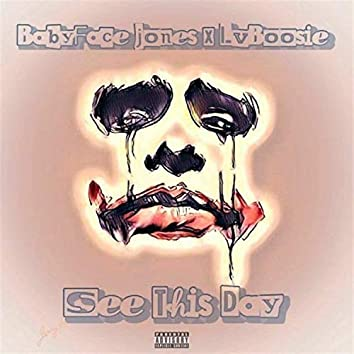 See This Day (feat. Lvboosie)