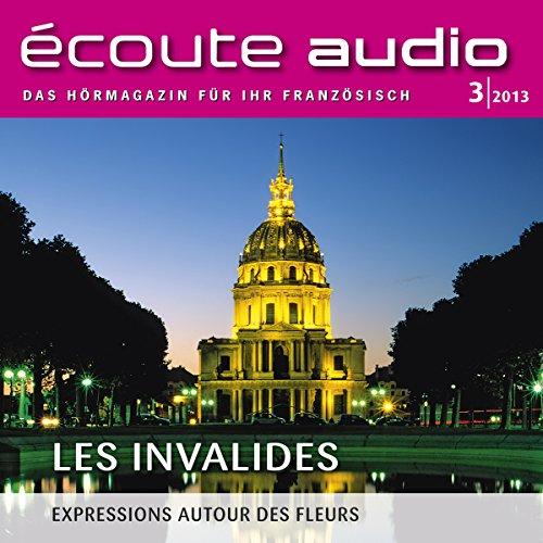 Écoute Audio - Les Invalides. 3/2013 audiobook cover art
