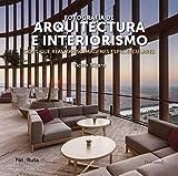 Fotografia de arquitectura e interiorismo: Consigue realizar 50 imágenes espectaculares (FotoRuta)