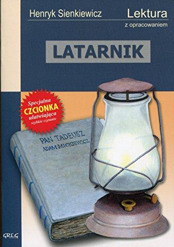Latarnik: Wydanie z opracowaniem