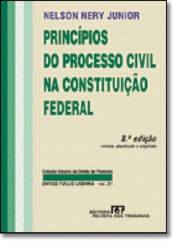 Princípios Do Processo Civil Na Constituição Federal.