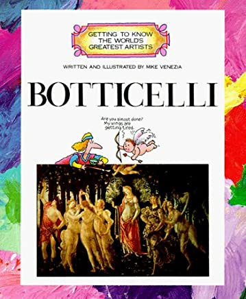 Botticelli (Getting to Know the Worlds Greatest Artists) by Mike Venezia (1995-10-12)