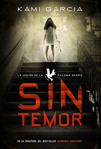 Sin temor: La Legión de la Paloma Negra, Libro I (LITERATURA ...