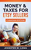 Money & Taxes for Etsy Sellers (Canadian Edition)