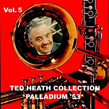 Ted Heath Collection, Vol. 5: Live at the Palladium