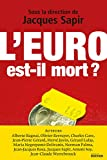 L'euro est-il mort ?
