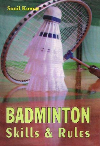 Badminton Skills & Rules (English Edition)