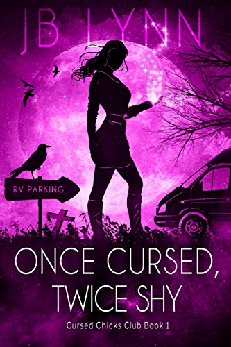Once Cursed, Twice Shy: 1 Flew Over the Raven's Nest a Magical Adventure (Cursed Chicks Club)