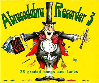 Abracadabra Recorder Book 3 (Pupil's Book): 26 Graded Songs and Tunes