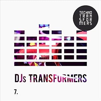 DJS Transformers 7