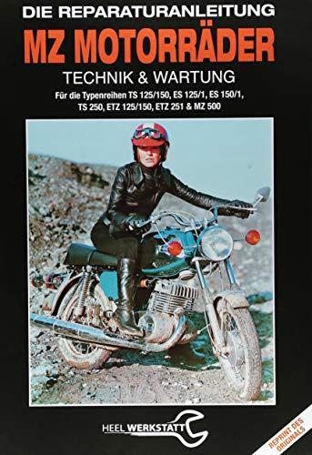 MZ Motorräder Technik & Wartung: Die Reparaturanleitung (Reprint des Originals)