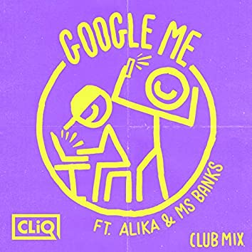 Google Me (Club Mix)