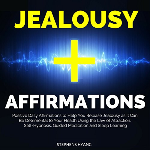 Jealousy Affirmations audiobook cover art