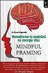 Mindful: Transforma tu ansiedad en energía vi..
