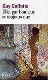 Elle, par bonheur, et toujours nue: A42312 (Folio)