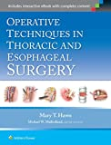 Hawn, M: Operative Techniques in Thoracic and Esophageal Sur - Mary Hawn