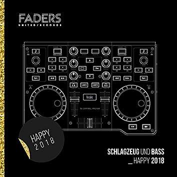 Schlagzeug Und Bass_Happy 2018