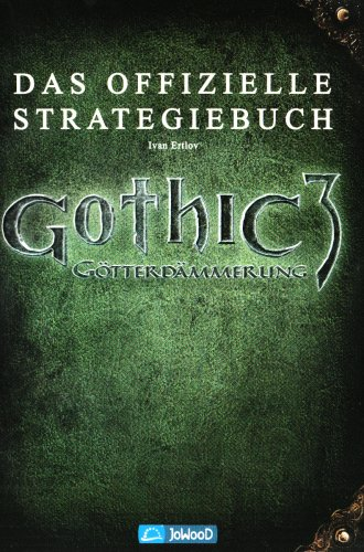 Gothic 3: Götterdämmerung (Lösungsbuch)