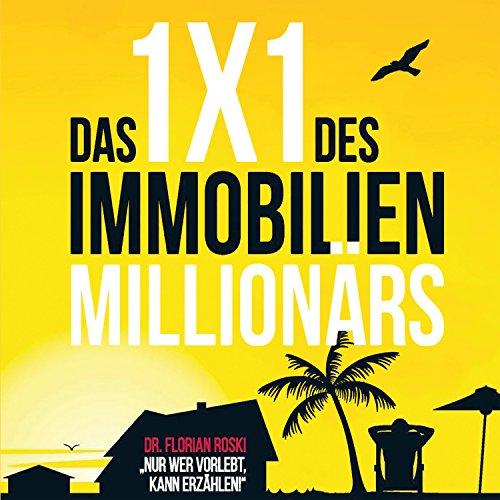 Couverture de Das 1x1 des Immobilien Millionärs