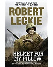 Helmet for my Pillow: Robert Leckie