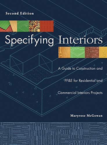 Specifying Interiors: A Guide to Construction and FF&E...
