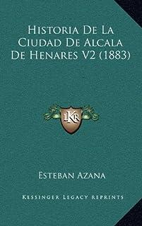 Historia de La Ciudad de Alcala de Henares V2 (1883)