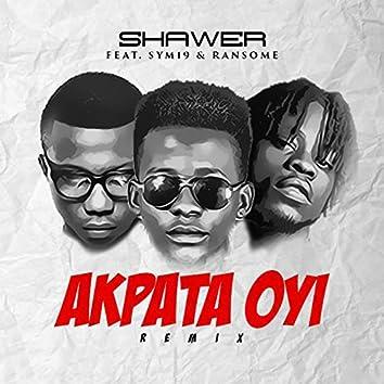Akpata Oyi (feat. Ransome, Sym19) [Remix]