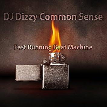 Fast Running Beat Machine