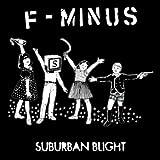 Songtexte von F-Minus - Suburban Blight
