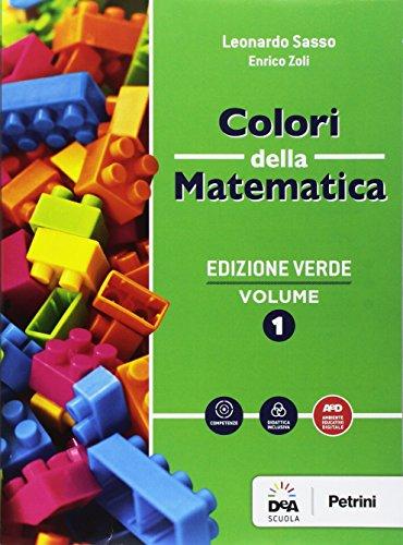 Colori della matematica. Quaderno. Ediz. verde. Per gli Ist. tecnici. Con e-book. Con espansione online (Vol. 1)