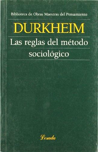 Reglas Del Metodo Sociologico, Las