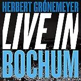 Songtexte von Herbert Grönemeyer - Live in Bochum