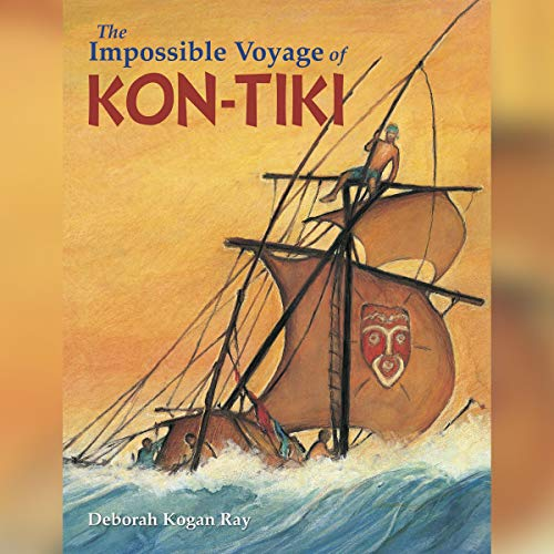 The Impossible Voyage of Kon-Tiki audiobook cover art