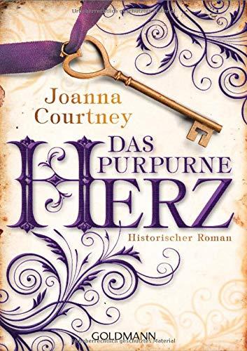 Das purpurne Herz: Historischer Roman - Die drei Königinnen Saga 1